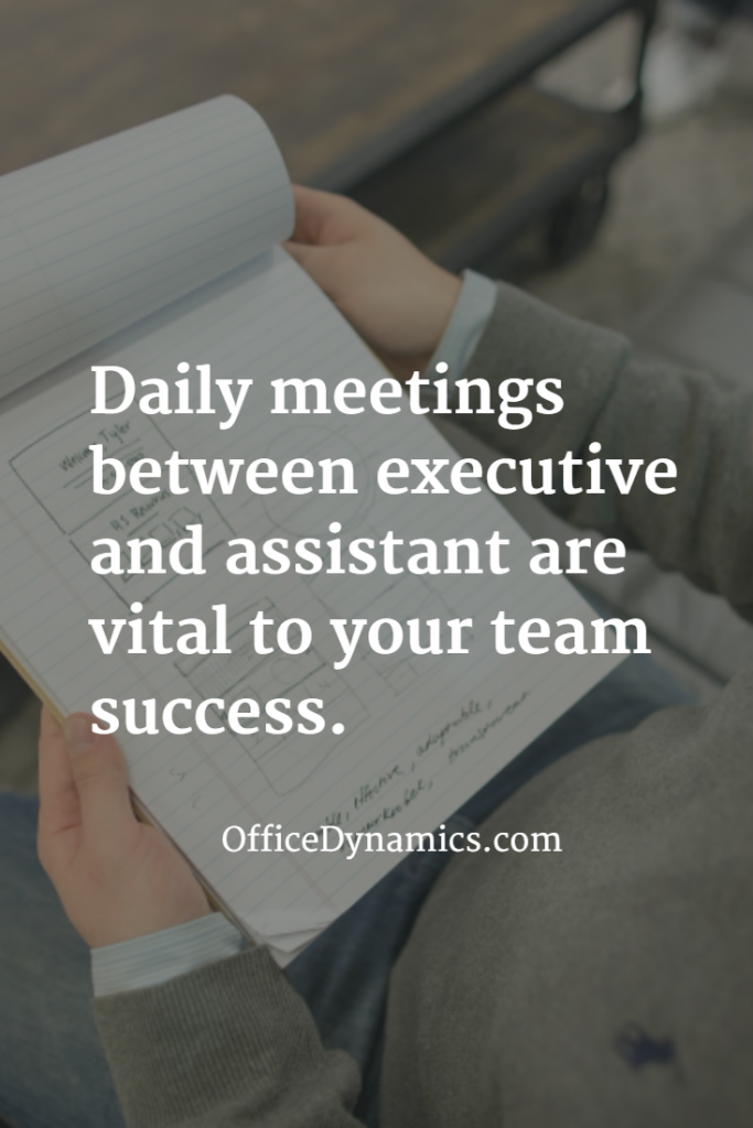 Daily Huddles with Your Assistant Are Vital to Team Success Pinterest