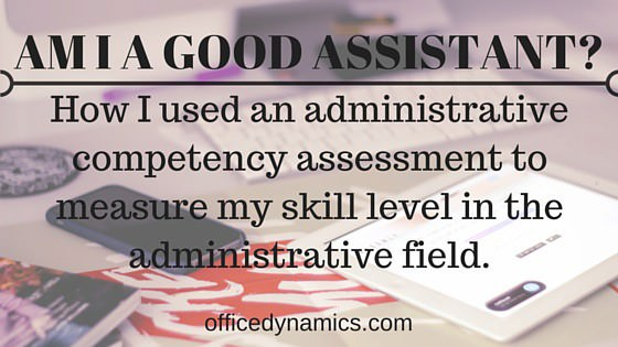 administrative competency assessment good assistant