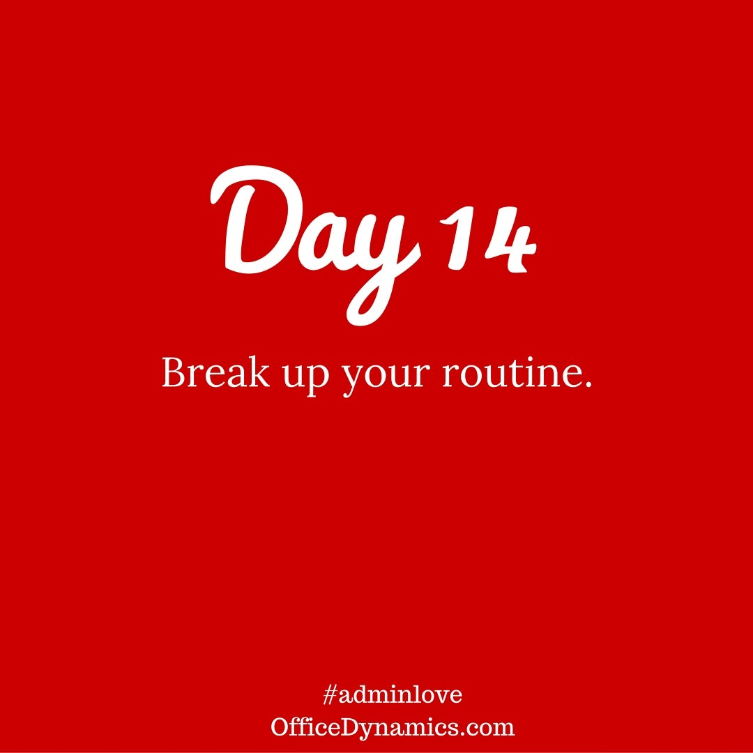 break up your routine