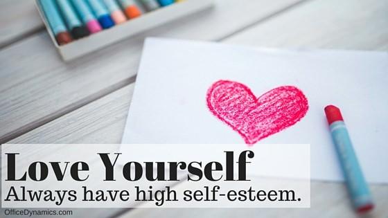 love yourself have healthy self-esteem
