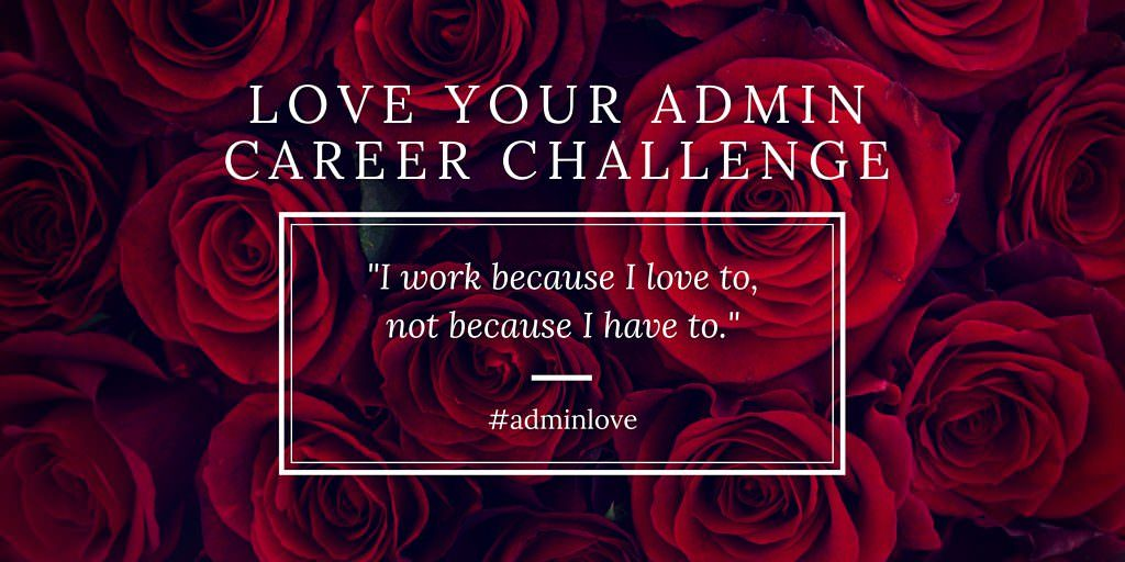 Love-YOUR-ADMIN-CAREER-CHALLENGE