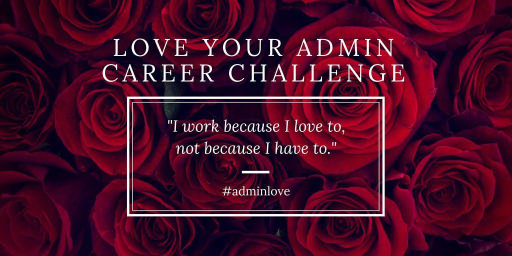 Love-YOUR-ADMIN-CAREER-CHALLENGE