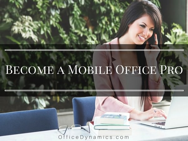 become a mobile office pro