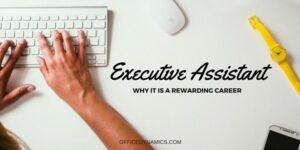 executive assistant is a rewarding career