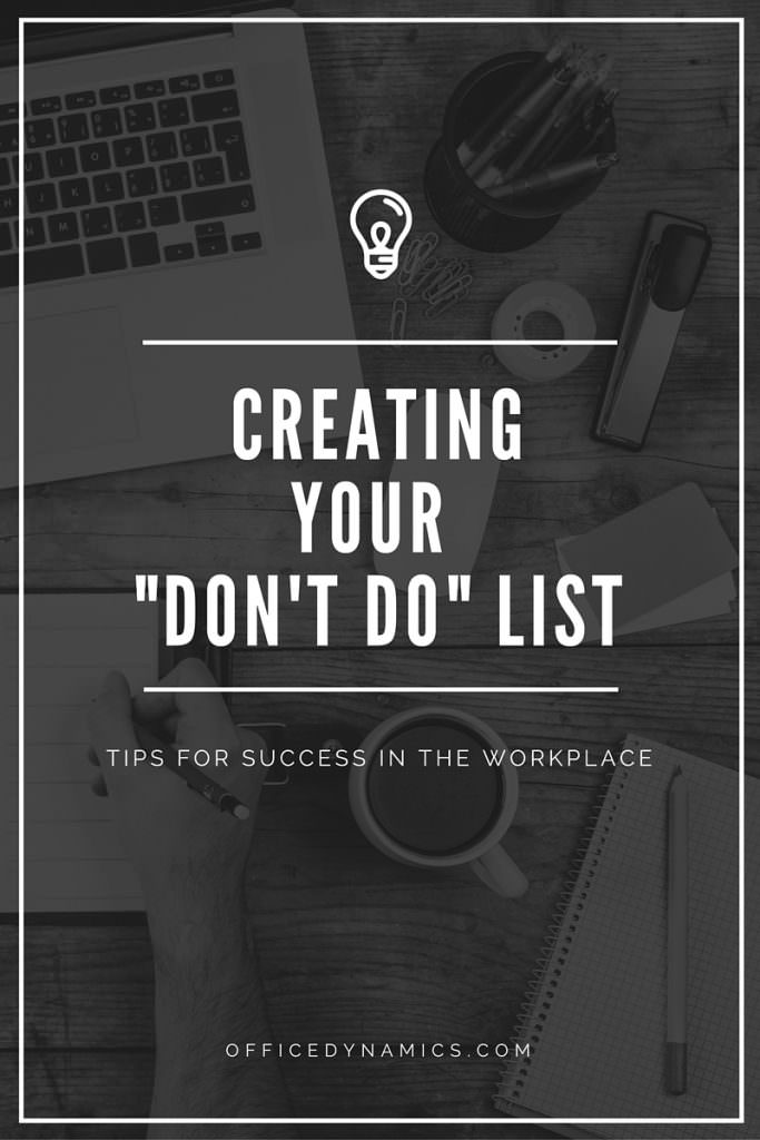 How to Create Your Don't Do List for Increased Productivity