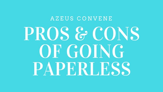 Going Paperles Azeus Convene