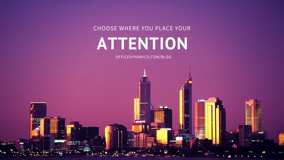 choose-where-you-focus-your-attention