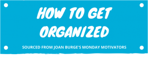 how_to_get_organized