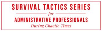 Survival-Tactics-For-Administrative-Professionals